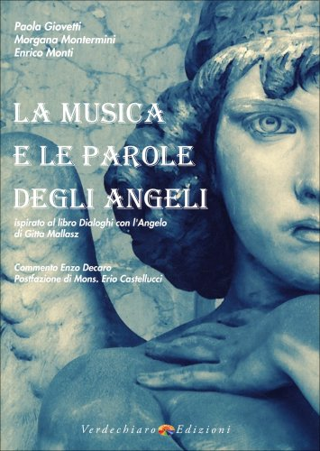 La Musica e le Parole degli Angeli (Libro + CD Audio)