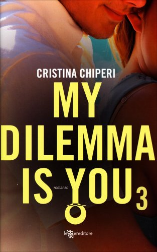 My Dilemma Is You. vol.3