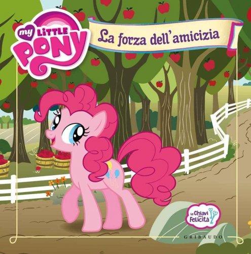 My Little Pony - La Forza dell'Amicizia