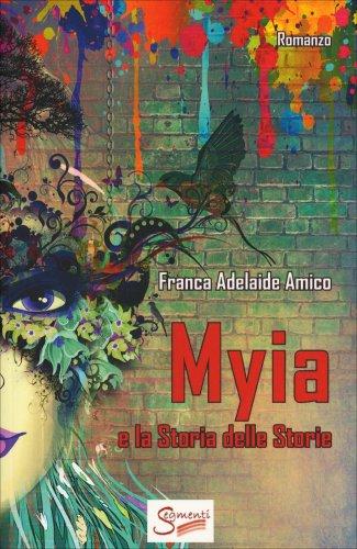 Myia e la Storia delle Storie