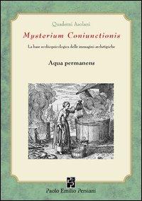 Mysterium Coniunctionsis - Aqua Permanens