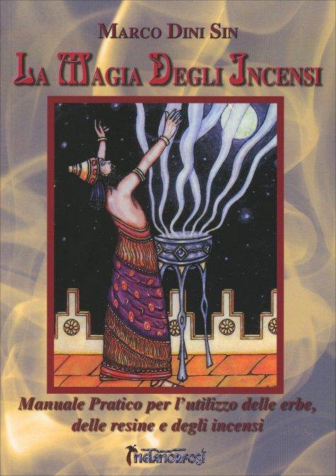 La magia degli incensi libro di marco dini sin for La stanza degli ospiti libro
