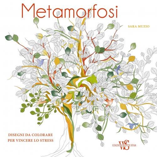 Metamorfosi sara muzio libro - Libri da colorare di fiori ...