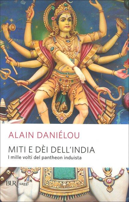 Miti e dei dell'India di A. Danielou
