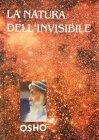 La Natura dell'Invisibile