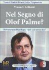 Nel Segno di Olof Palme?