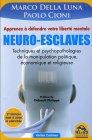 Neuro-Esclaves (nouvelle édition mise à jour et amplifiée)