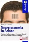 NeuroEconomia in Azione (eBook)