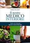 Il Nostro Medico Interiore