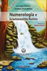 Numerologia e Sciamanesimo Runico