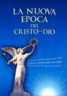 La Nuova Epoca del Cristo-Dio
