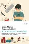 Nuovi Adolescenti, Nuovi Disagi (eBook)