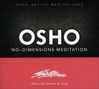 OSHO NO DIMENSION MEDITATION Osho Active Meditations di Shastro