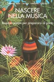 Nascere nella Musica