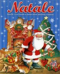 Natale - Giochi, Cruciverba e Tante Altre Attività Creative