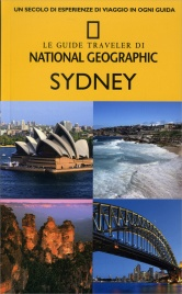 Sydney - Le Guide Traveler di National Geographic