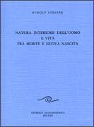 Natura Interiore dell'Uomo e Vita fra Morte e Nuova Nascita