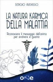La Natura Karmica della Malattia