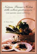 Natura, Piaceri e Colori della Cultura Gastronomica