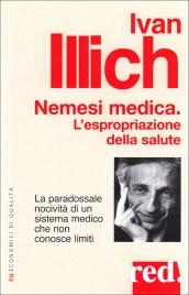 Nemesi Medica - L'Espropriazione della Salute