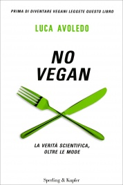 No Vegan - La Verità Scientifica, Oltre le Mode