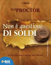 Non è Questione di Soldi (eBook)