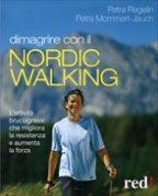 Dimagrire con il Nordic Walking