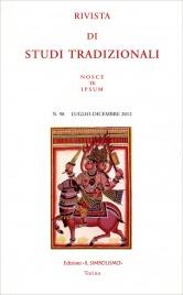 Rivista di Studi Tradizionali Nosce Te Ipsum n. 98 - Luglio/Dicembre 2012