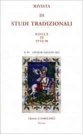 Rivista di Studi Tradizionali Nosce Te Ipsum n. 99 - Gennaio/Giugno 2013