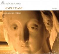 Notre Dame - Liturgie des Vierges