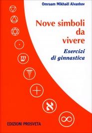 Nove Simboli da Vivere - Libro con DVD Allegato