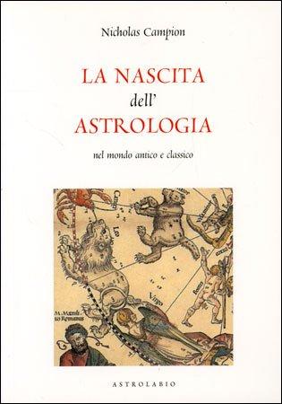 La Nascita dell'Astrologia