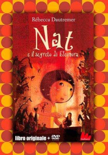 Nat e il Segreto di Eleonora - Con DVD Incluso