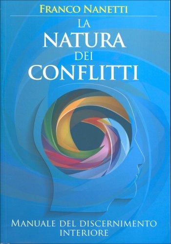 La Natura dei Conflitti