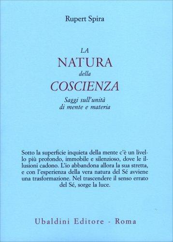 La Natura della Coscienza