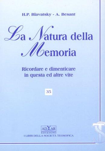 La Natura della Memoria