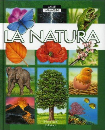 La Natura - Mille Immagini
