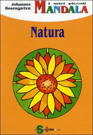 I Miei Piccoli Mandala. Natura