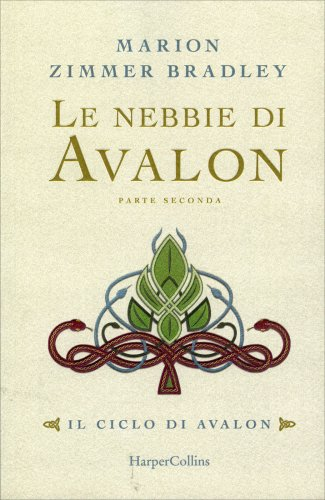 Le Nebbie di Avalon - Parte Seconda
