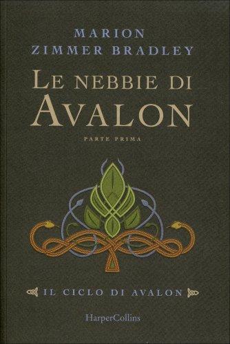 Le Nebbie di Avalon - Parte Prima