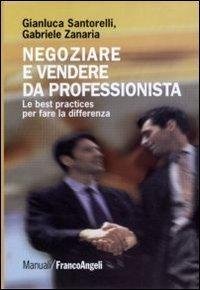 Negoziare e Vendere da Professionista
