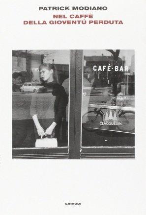 Nel Caffè della Gioventù Perduta