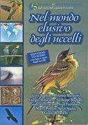 Nel Mondo elusivo degli Uccelli