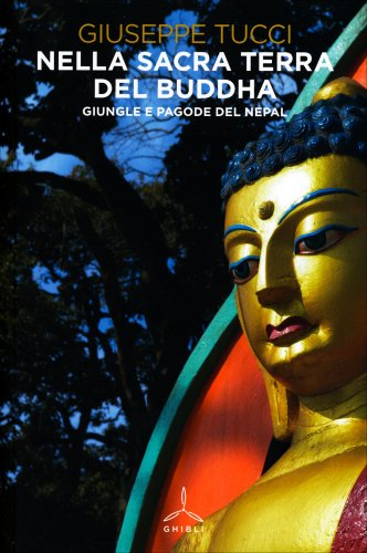 Nella Sacra Terra del Buddha