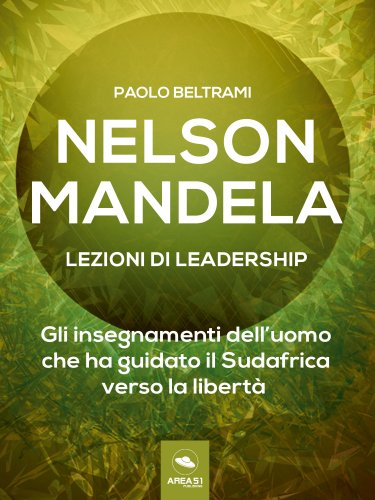 Nelson Mandela - Lezioni di Leadership (eBook)