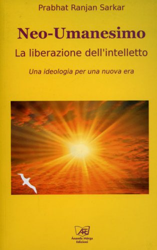 Neo-Umanesimo - La Liberazione dell'Intelletto