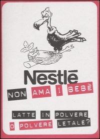 Nestlé non ama i Bebè