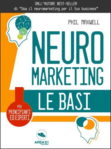 Neuromarketing. Le Basi (eBook)