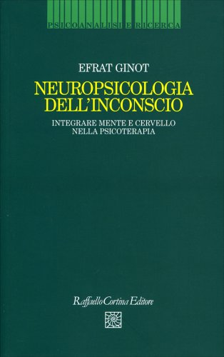 Neuropsicologia dell'Inconscio