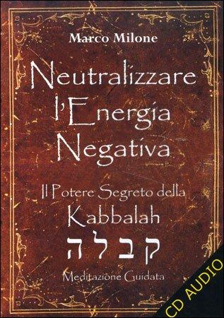 Neutralizzare l'Energia Negativa